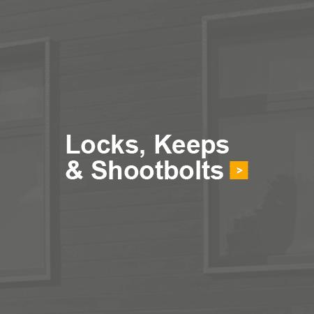 Locks, Keeps & Shootbolts
